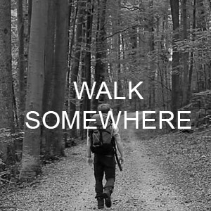 Walk Somewhere